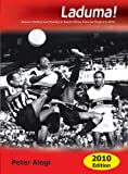 Laduma!: Soccer, Politics and Society in South Africa, from its Origins to 2010 (Updated Edition)