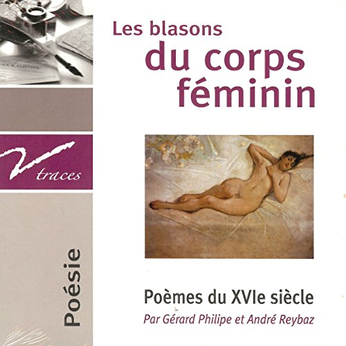 Les blasons du corps féminin. Poèmes du XVIe siècle cover art