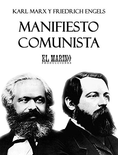Manifiesto Comunista Spanish Edition Kindle Edition By Marx Karl Engels Friedrich Politics Social Sciences Kindle Ebooks