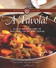 A Tavola!: Recipes and Reflections on Traditional Italian Home Cooking (Culinary Institute of America Dining)