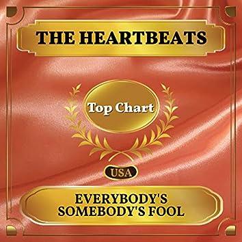 Everybody's Somebody's Fool (Billboard Hot 100 - No 78)