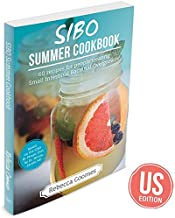 SIBO Summer Cookbook: Over 50 recipes for people treating Small Intestinal Bacterial Overgrowth (US Edition)