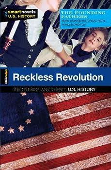 Reckless Revolution - Book  of the SparkNotes Smart Novels