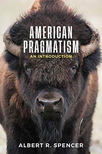 American Pragmatism: An Introduction