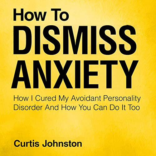 How to Dismiss Anxiety Titelbild