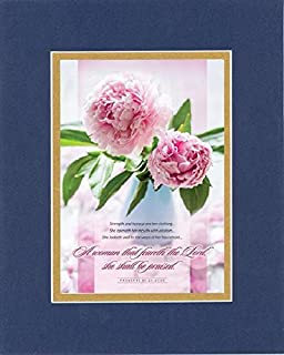 GoodOldSaying - Poem for Inspirations - A woman that feareth the Lord. (Proverbs 31:25-27, 30). on 8x10 Biblical Verse set in Double Mat (Blue On Gold)- A Priceless Poetry Keepsake Collection