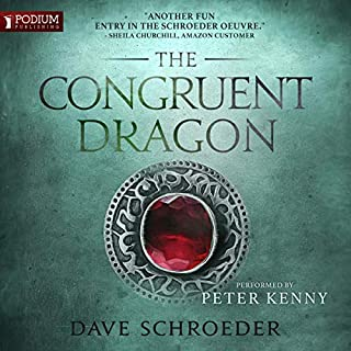 The Congruent Dragon     The Congruent Mage, Book 3              By:                                                                                                                                 Dave Schroeder                               Narrated by:                                                                                                                                 Peter Kenny                      Length: 13 hrs and 48 mins     138 ratings     Overall 4.4
