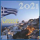 Greece: Greece 2021 : 2021 Wall & Office Calendar, 12 Month Calendar