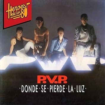 Heroes de los 80. Donde se pierde la luz