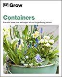 Grow Containers: Essential Know-how and Expert Advice for Gardening Success