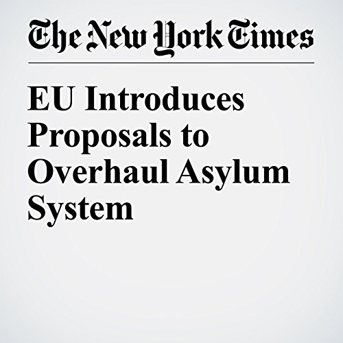 EU Introduces Proposals to Overhaul Asylum System cover art
