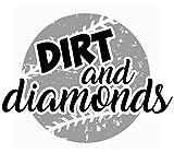 Dirt and Diamonds Baseball Softball Decal. Choose the size. Perfect for car windows, Yeti cups, travel mugs, crafting, glass block, etc. Metallic, Print, Glitter Vinyl Options
