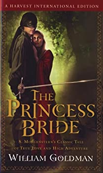Paperback The Princess Bride: S. Morgenstern's Classic Tale of True Love and High Adventur Book