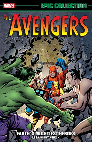 Avengers Epic Collection: Earth's Mightiest Heroes (Avengers (1963-1996) Book 1) (English Edition)