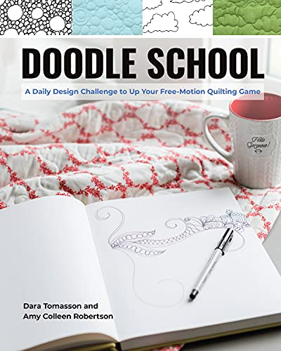Doodle School: A Daily Design Challenge to Up Your Free-Motion Quilting Game (English Edition)