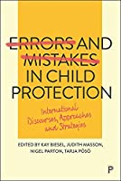Errors and Mistakes in Child Protection: International Discourses, Approaches and Strategies