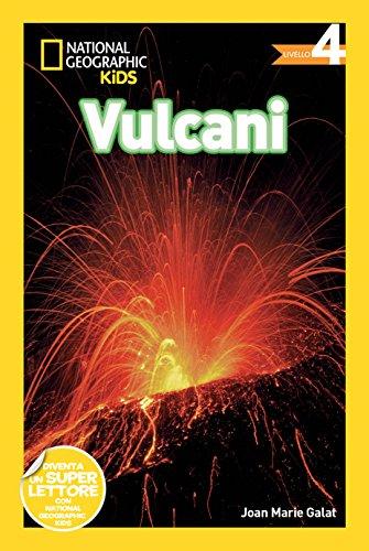 Vulcani. Livello 4. Ediz. illustrata
