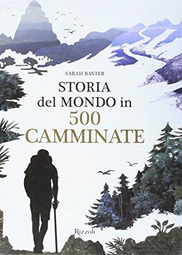 Storia del mondo in 500 camminate