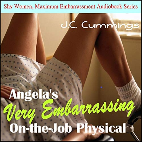 Angela's Very Embarrassing On-the-Job Physical cover art