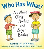 Who Has What?: All About Girls' Bodies and Boys' Bodies (Let's Talk about You and Me) (Hardcover)