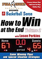 How To Win At The End: Vol. 2 With Lason Perkins - Basketball Training