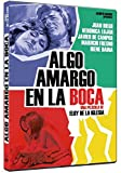 Algo Amargo En La Boca [DVD]