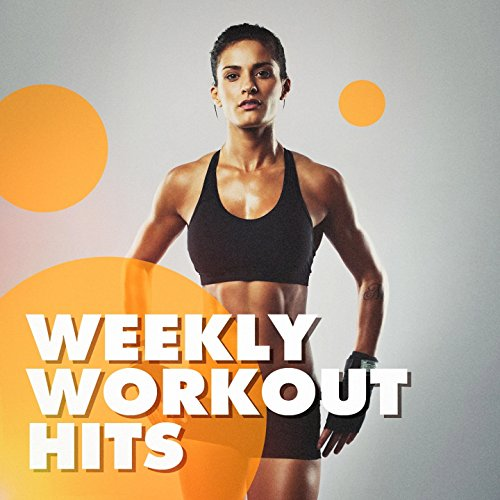 Weekly Workout Hits