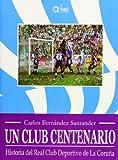 Historia del real club deportivo de la Coruña