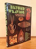Beyond weaving 0823004864 Book Cover