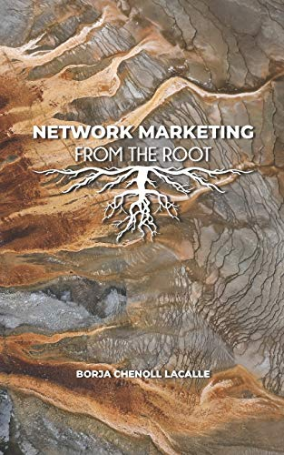 NETWORK MARKETING FROM THE ROOT