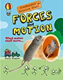 Forces and Motion: What Makes Stuff Move?