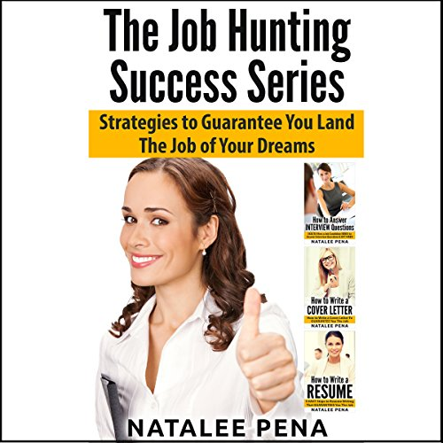 The Job Hunting Success Series - 3 Books in 1 audiobook cover art