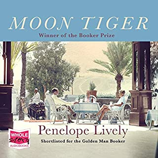 Moon Tiger                   By:                                                                                                                                 Penelope Lively                               Narrated by:                                                                                                                                 Nicolette McKenzie,                                                                                        Thomas Judd                      Length: 8 hrs and 20 mins     6 ratings     Overall 4.5