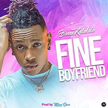 Boma Kalakuta. Fine Boyfriend