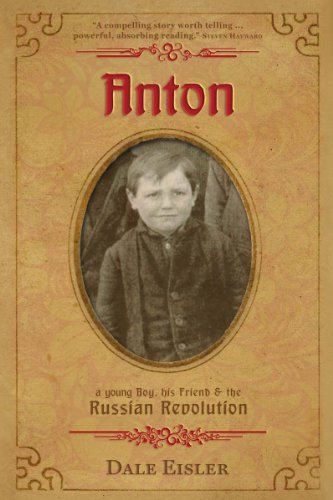Anton, a young boy, his friend and the Russian Revolution by [Dale Eisler]