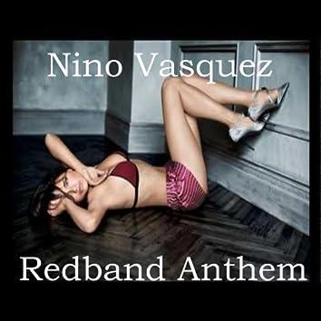 Redband Anthem