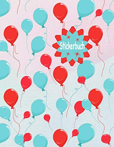 Stickerbuch: Stickeralbum leer, Sticker Sammelalbum, extradickes Stickerheft Luftballons