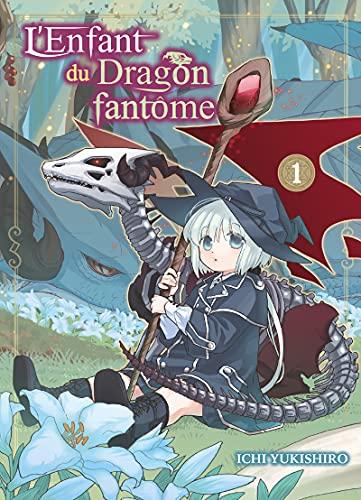 L'enfant du dragon fantôme Edition simple Tome 1