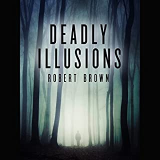 Deadly Illusions audiobook cover art