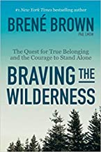 [By Brené Brown ] Braving the Wilderness: The Quest for True Belonging and the Courage to Stand Alone (Hardcover)【2018】by Brené Brown (Author) (Hardcover)