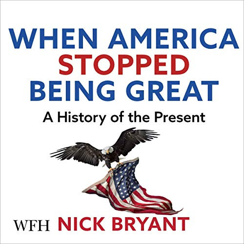 When America Stopped Being Great cover art