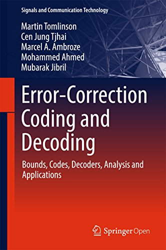 Error-Correction Coding and Decoding: Bounds, Codes, Decoders, Analysis and Applications (Signals and Communication Technology) (English Edition)