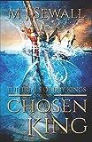 The Trials of Boy Kings (Chosen King)