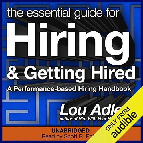 The Essential Guide for Hiring & Getting Hired cover art