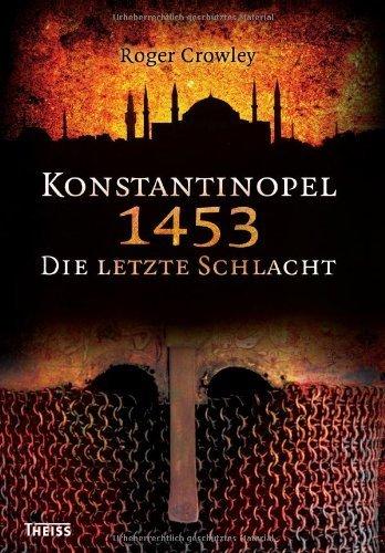 Konstantinopel 1453: Die letzte Schlacht von Roger Crowley (2008) Gebundene Ausgabe