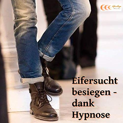 Eifersucht besiegen - Dank Hypnose Titelbild