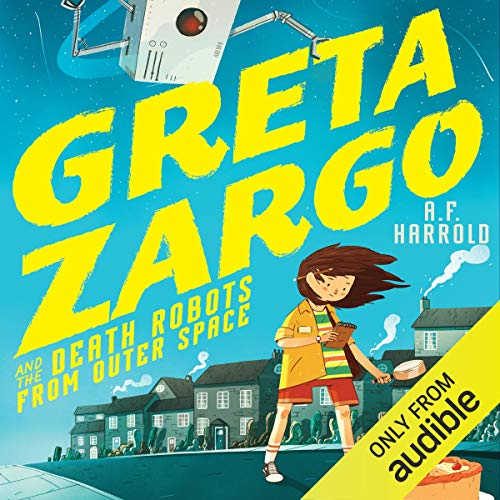 Greta Zargo and the Death Robots from Outer Space cover art