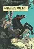 Angelot du Lac, Tome 2 - Le secret de la caravane