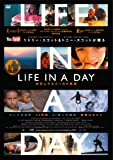 LIFE IN A DAY 地球上のある一日の物語[DVD]
