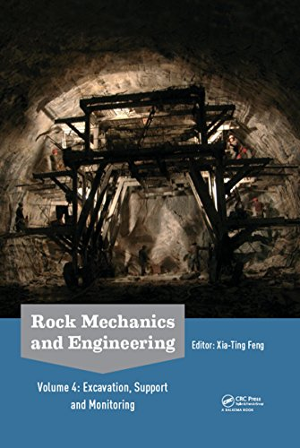 Rock Mechanics and Engineering Volume 4: Excavation, Support and Monitoring (English Edition)